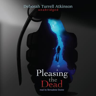 Pleasing the Dead by Deborah Turrell Atkinson audiobook