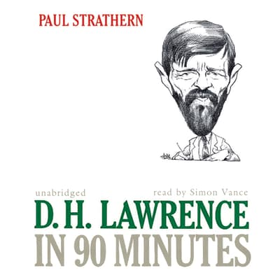 D. H. Lawrence in 90 Minutes by Paul Strathern audiobook