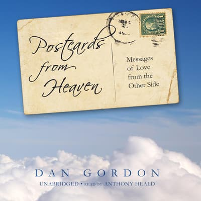 Postcards from Heaven by Dan Gordon audiobook