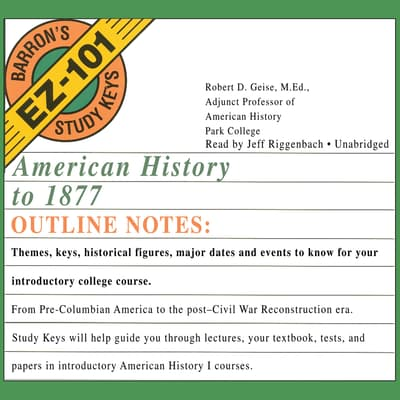 American History to 1877 by Robert D. Geise audiobook