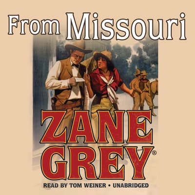 From Missouri by Zane Grey audiobook