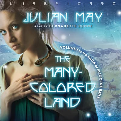 The Many-Colored Land by Julian May audiobook