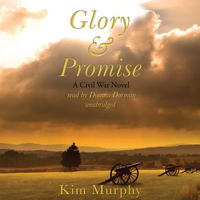 Glory & Promise by Kim Murphy audiobook