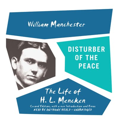Disturber of the Peace, Second Edition by William Manchester audiobook