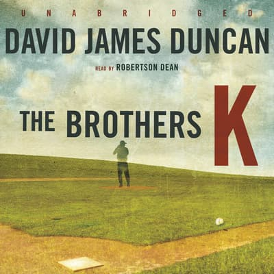The Brothers K by David James Duncan audiobook