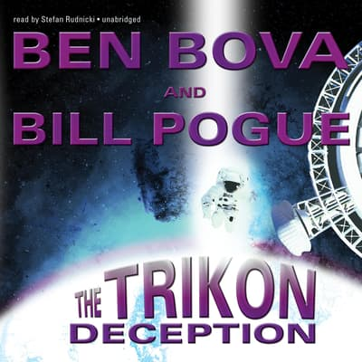The Trikon Deception by Ben Bova audiobook