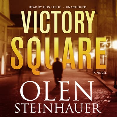 Victory Square by Olen Steinhauer audiobook