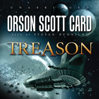 Treason by Orson Scott Card audiobook