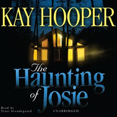 The Haunting of Josie by Kay Hooper audiobook