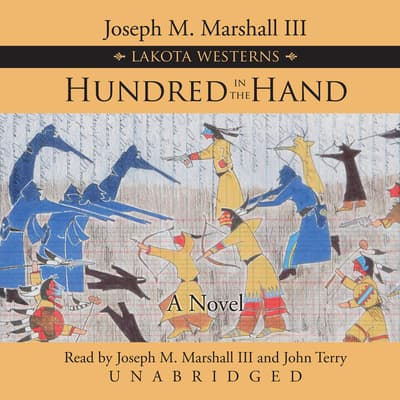 Hundred in the Hand by Joseph M. Marshall audiobook