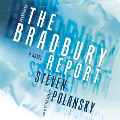 The Bradbury Report by Steven Polansky audiobook