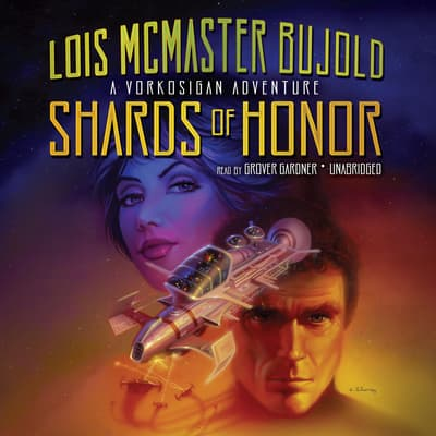 Shards of Honor by Lois McMaster Bujold audiobook