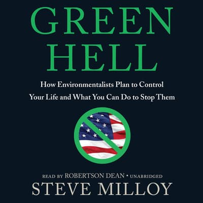 Green Hell by Steve Milloy audiobook