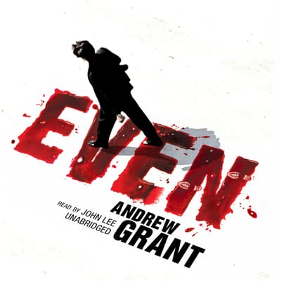 Even by Andrew Grant audiobook