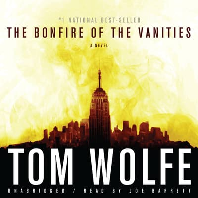 The Bonfire of the Vanities by Tom Wolfe audiobook