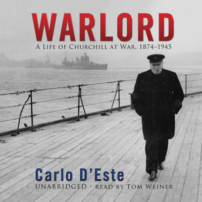 Warlord by Carlo D'Este audiobook