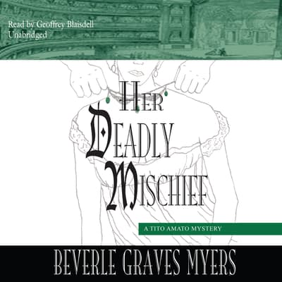 Her Deadly Mischief by Beverle Graves Myers audiobook