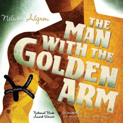 The Man with the Golden Arm by Nelson Algren audiobook