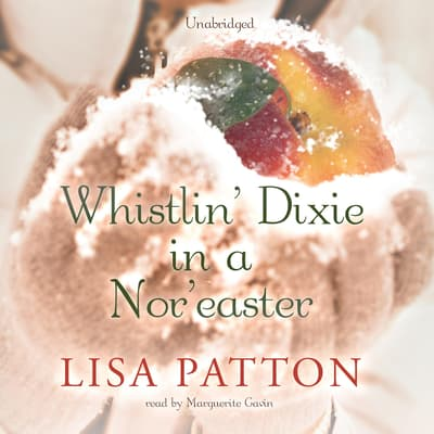 Whistlin' Dixie in a Nor'easter by Lisa Patton audiobook