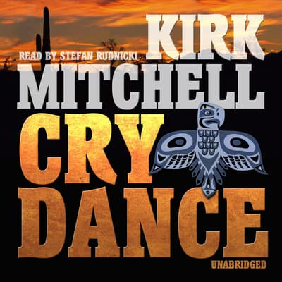 Cry Dance by Kirk Mitchell audiobook