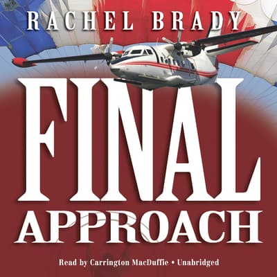 Final Approach by Rachel Brady audiobook