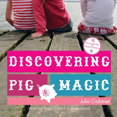 Discovering Pig Magic by Julie Crabtree audiobook