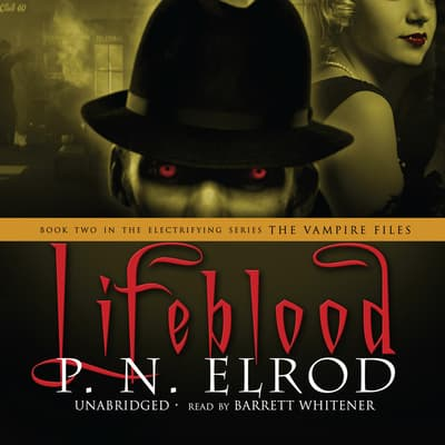 Lifeblood by P. N. Elrod audiobook