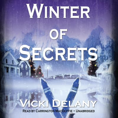Winter of Secrets by Vicki Delany audiobook