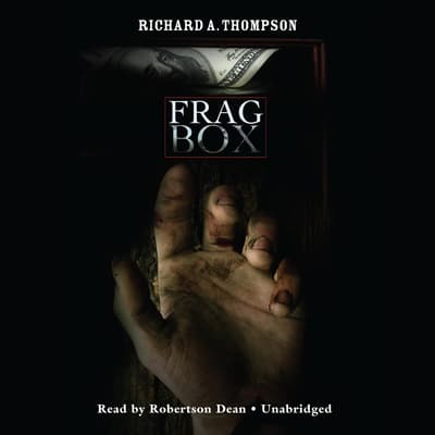 Frag Box by Richard A. Thompson audiobook