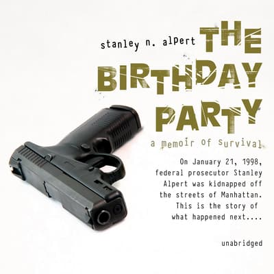 The Birthday Party by Stanley N. Alpert audiobook