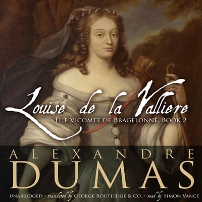 Louise de La Vallière by Alexandre Dumas audiobook