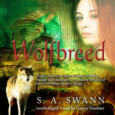 Wolfbreed by S. A. Swann audiobook