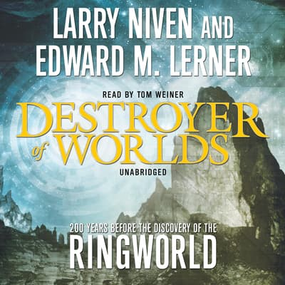 Destroyer of Worlds by Larry Niven audiobook