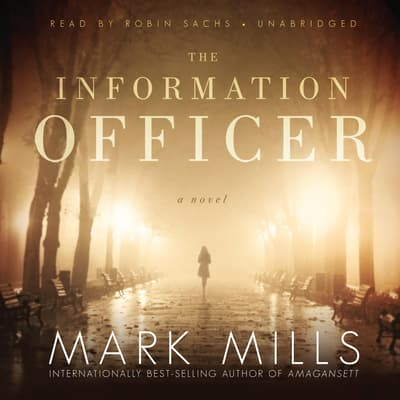 The Information Officer by Mark Mills audiobook