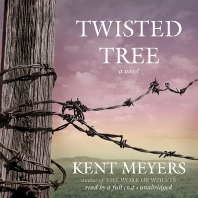 Twisted Tree by Kent Meyers audiobook