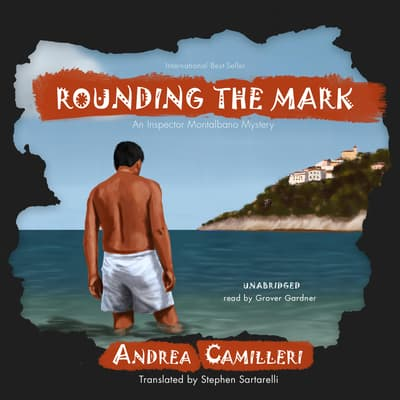 Rounding the Mark by Andrea Camilleri audiobook