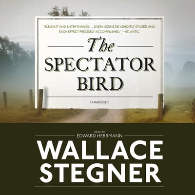 The Spectator Bird by Wallace Stegner audiobook