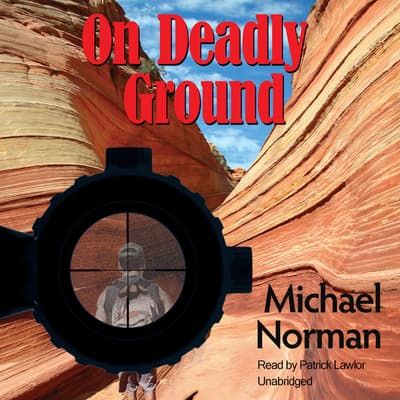 On Deadly Ground by Michael Norman audiobook