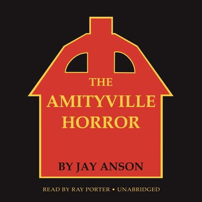 The Amityville Horror by Jay Anson audiobook