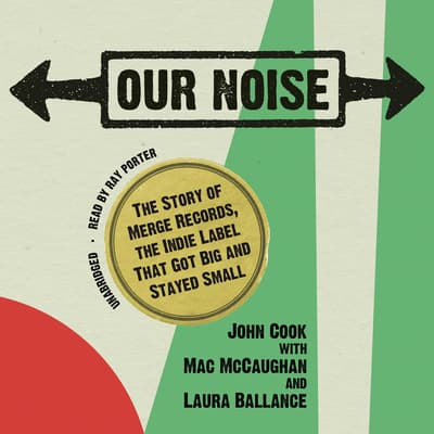 Our Noise by John Cook audiobook