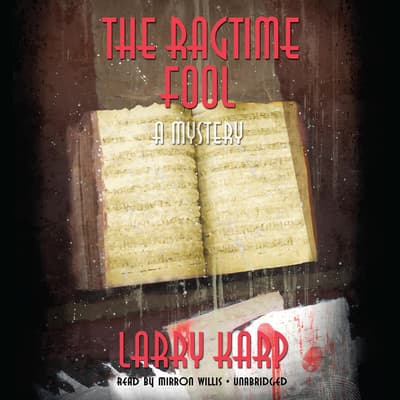 The Ragtime Fool by Larry Karp audiobook