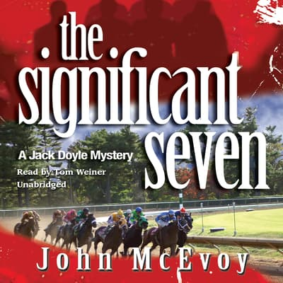 The Significant Seven by John McEvoy audiobook