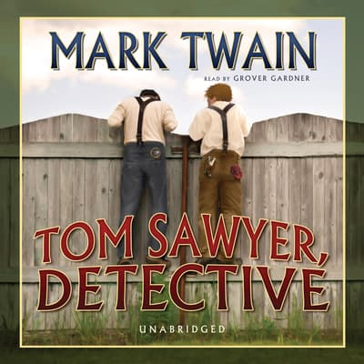 Tom Sawyer, Detective by Mark Twain audiobook