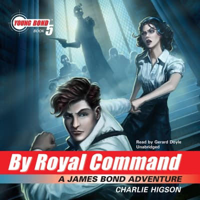 By Royal Command by Charlie Higson audiobook