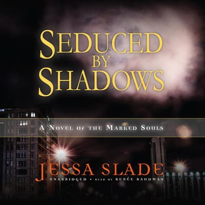 Seduced by Shadows by Jessa Slade audiobook