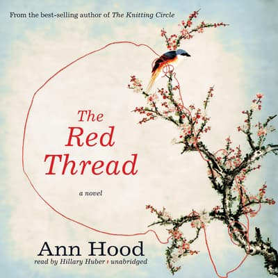 The Red Thread by Ann Hood audiobook