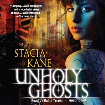 Unholy Ghosts by Stacia Kane audiobook