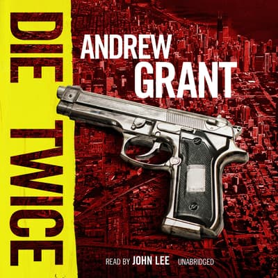 Die Twice by Andrew Grant audiobook