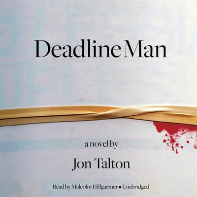 Deadline Man by Jon Talton audiobook