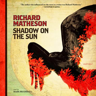 Shadow on the Sun by Richard Matheson audiobook